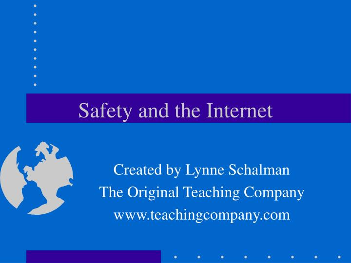 Safety and the internet l.jpg