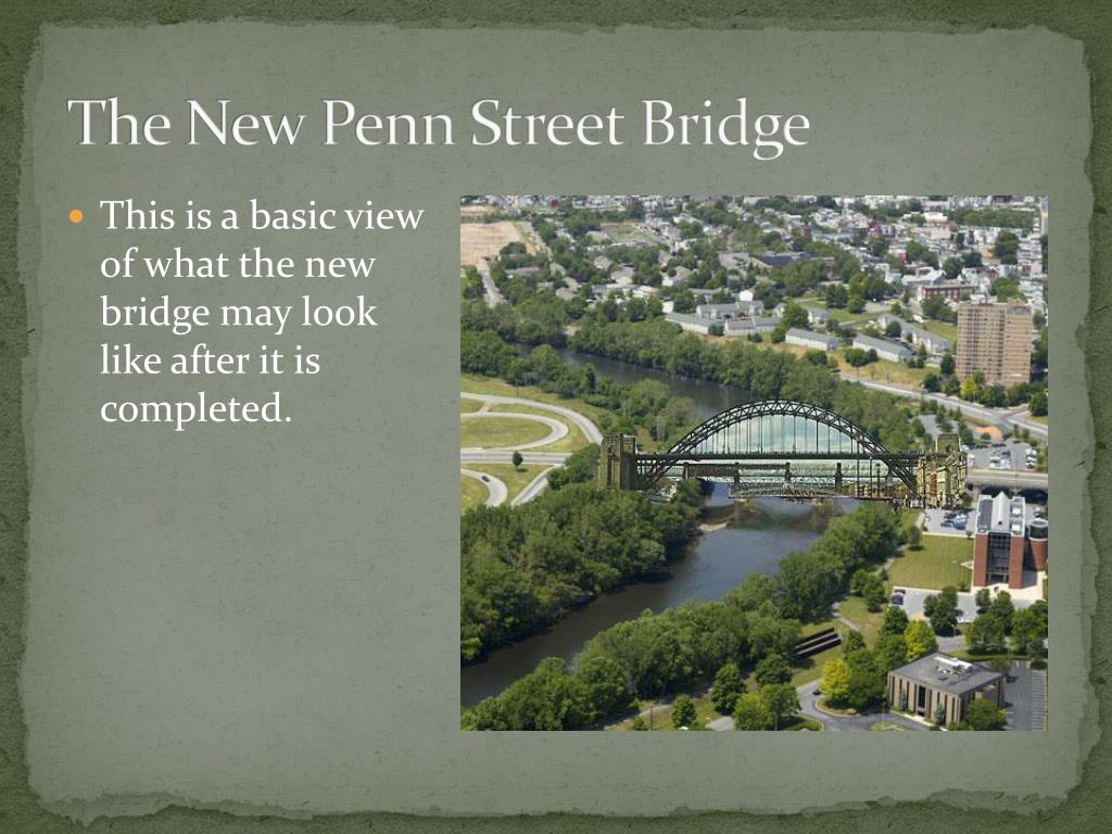 The New Penn Street Bridge