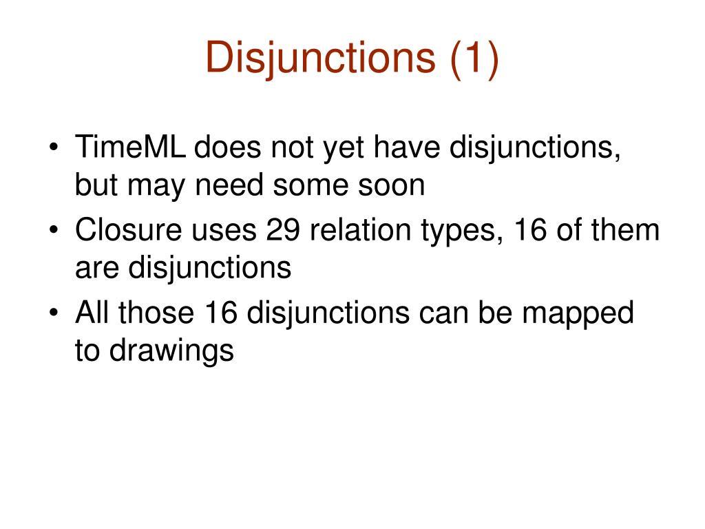 Disjunctions (1)