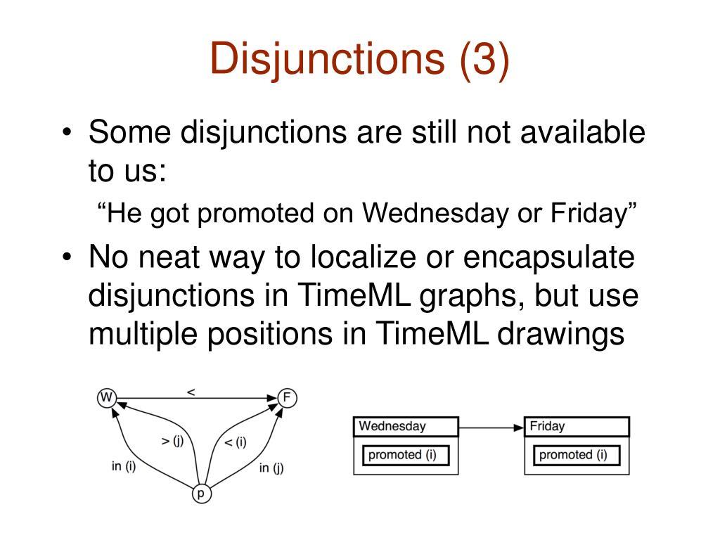 Disjunctions (3)