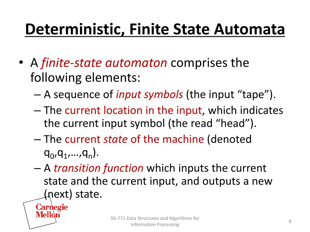 Deterministic, Finite State Automata