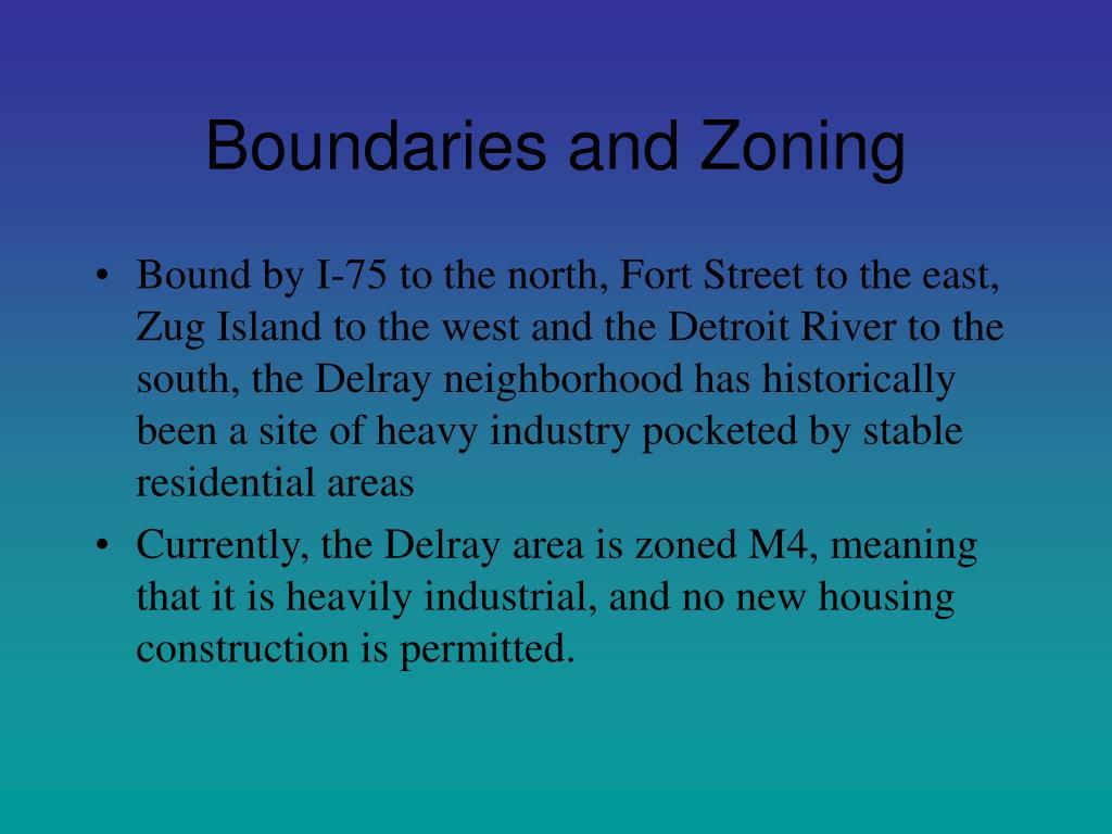 Boundaries and Zoning