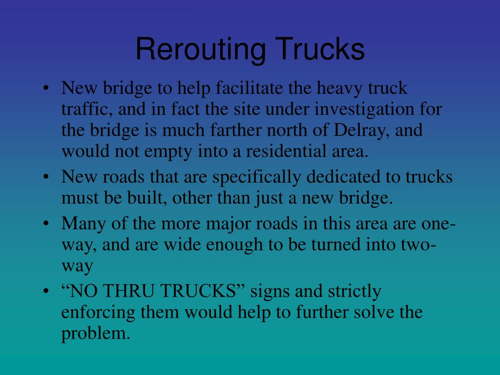 Rerouting Trucks