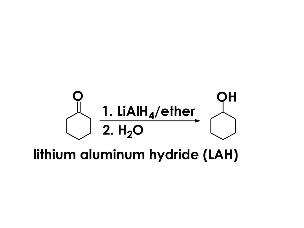 lithium aluminum hydride (LAH)