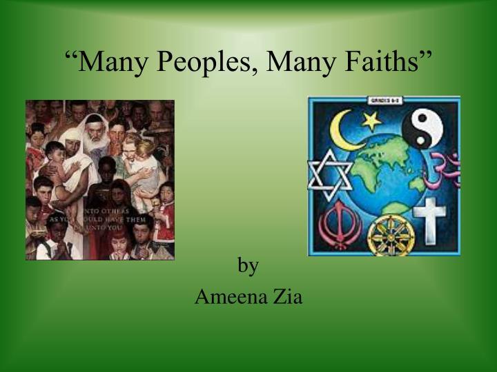 """""""Many Peoples, Many Faiths"""""""
