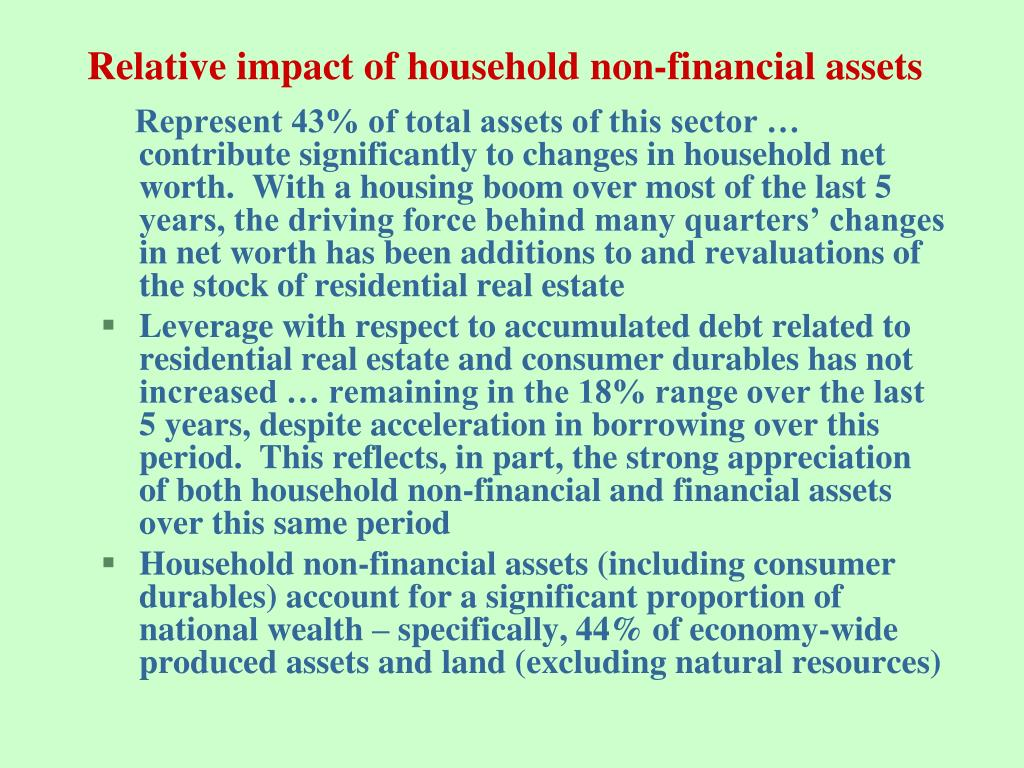 Relative impact of household non-financial assets