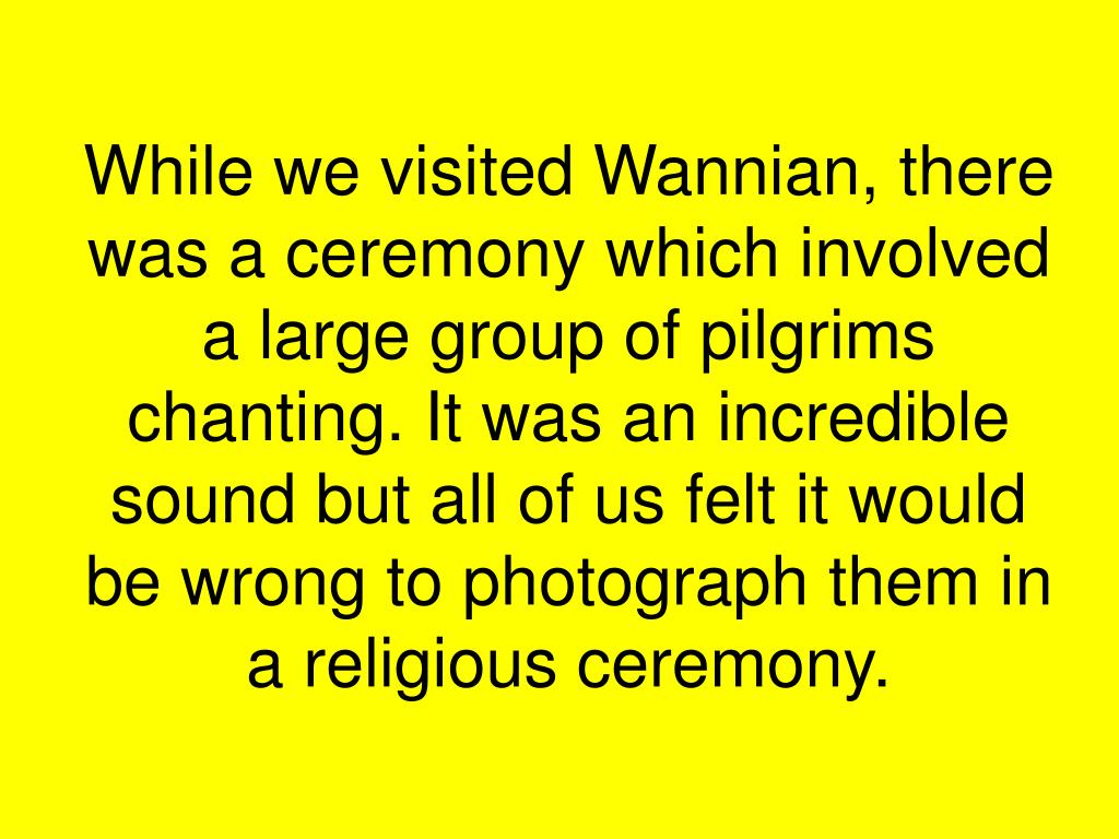 While we visited Wannian, there was a ceremony which involved a large group of pilgrims chanting. It was an incredible sound but all of us felt it would be wrong to photograph them in a religious ceremony.