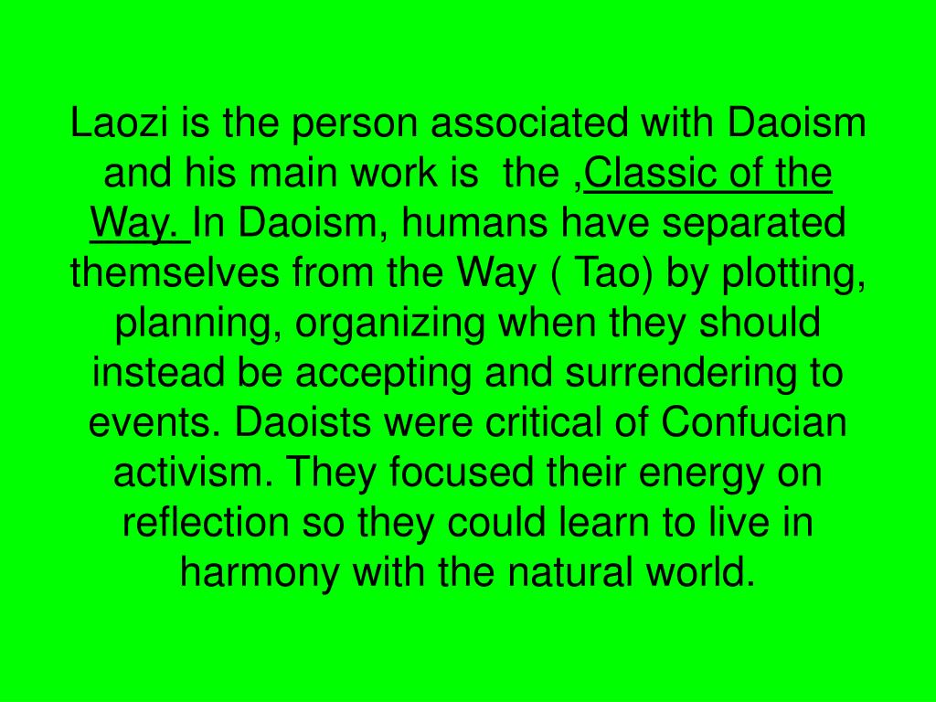 Laozi is the person associated with Daoism and his main work is  the ,