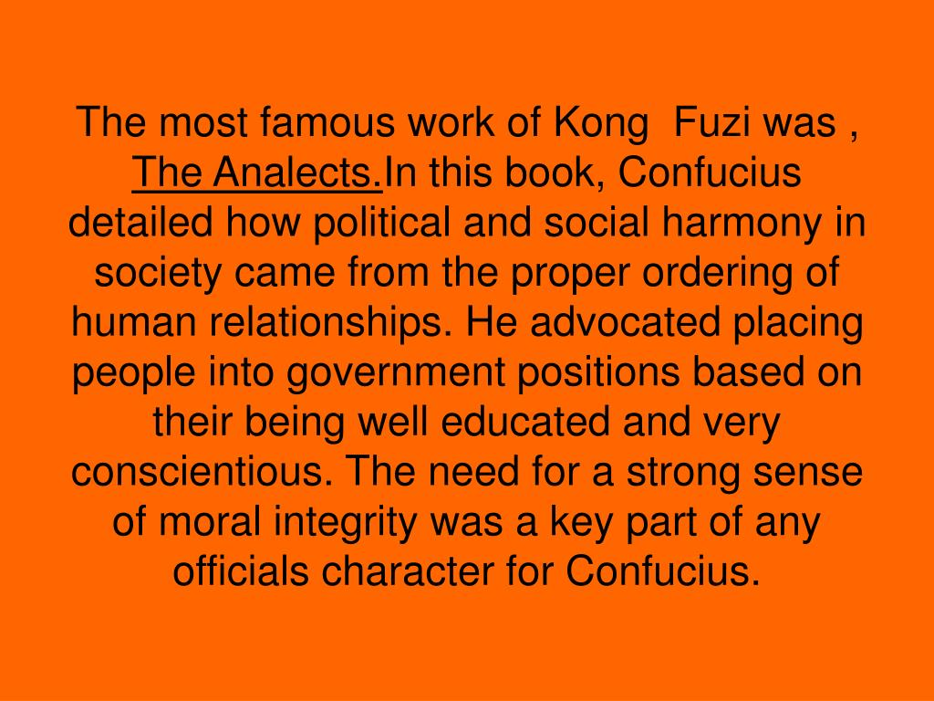 The most famous work of Kong  Fuzi was ,