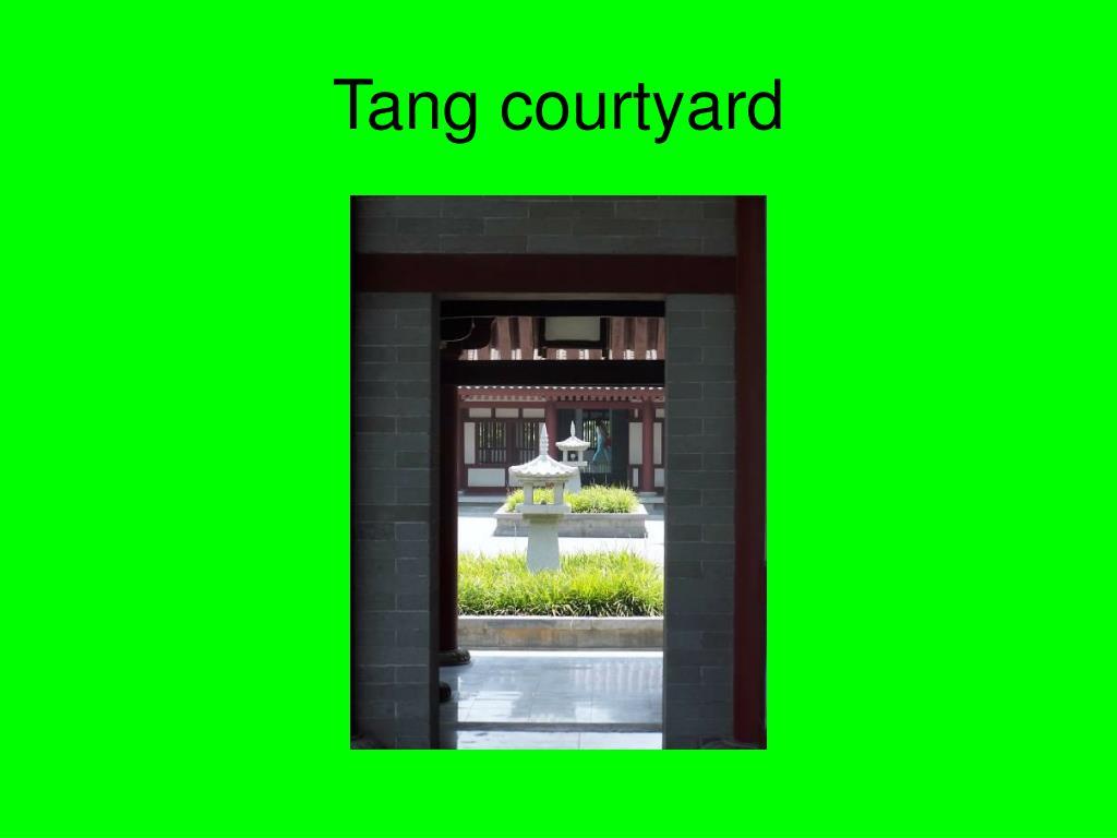 Tang courtyard