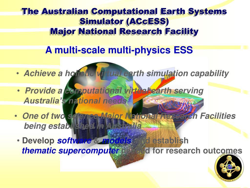 The Australian Computational Earth Systems Simulator (ACcESS)