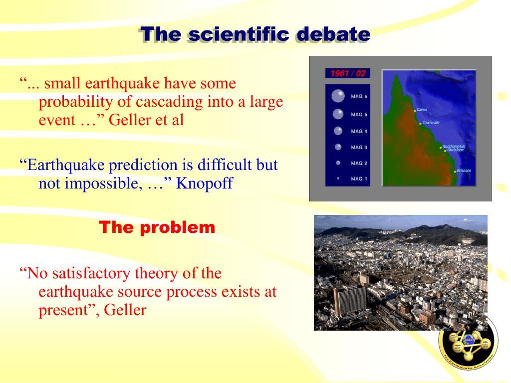 The scientific debate