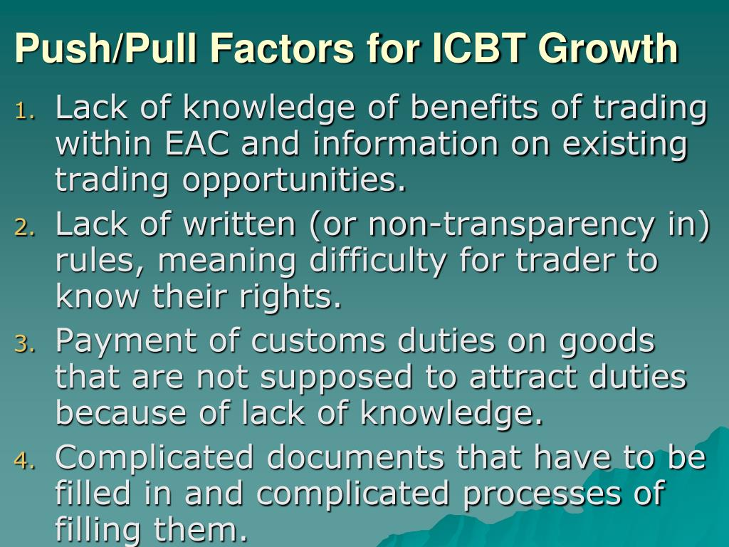 Push/Pull Factors for ICBT Growth