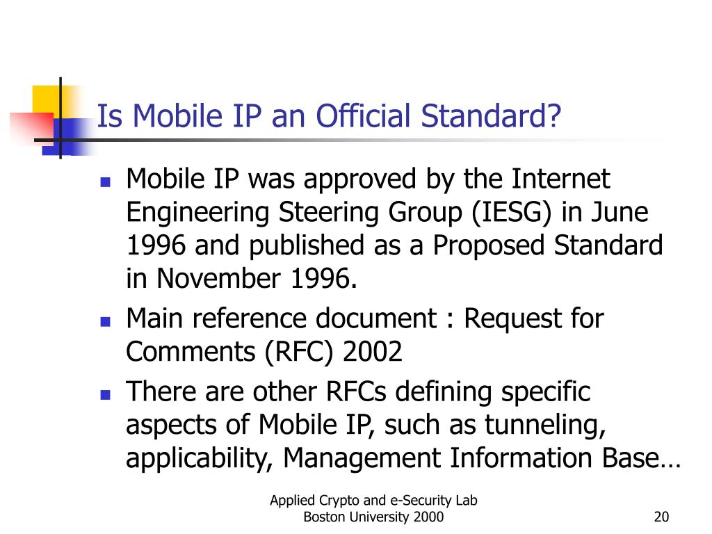 Is Mobile IP an Official Standard?