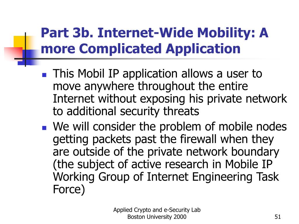 Part 3b. Internet-Wide Mobility: A more Complicated Application