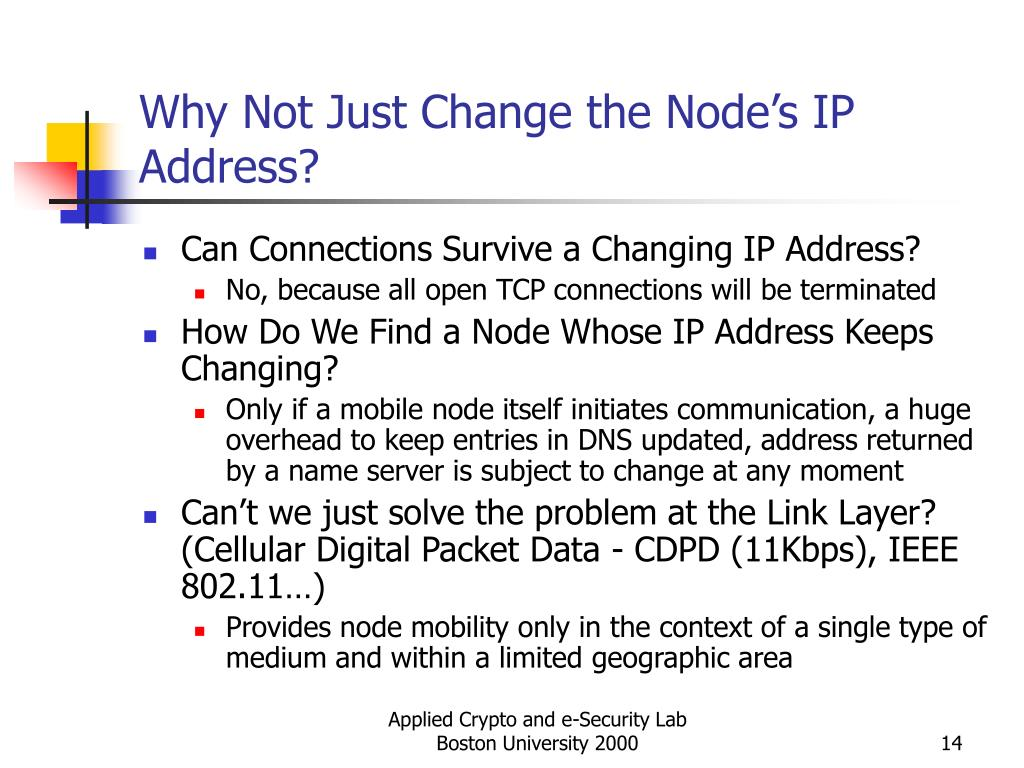 Why Not Just Change the Node's IP Address?