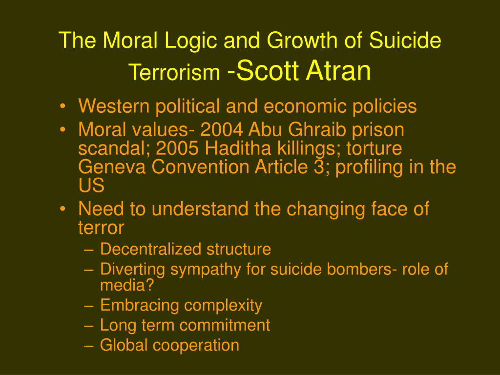 The Moral Logic and Growth of Suicide Terrorism