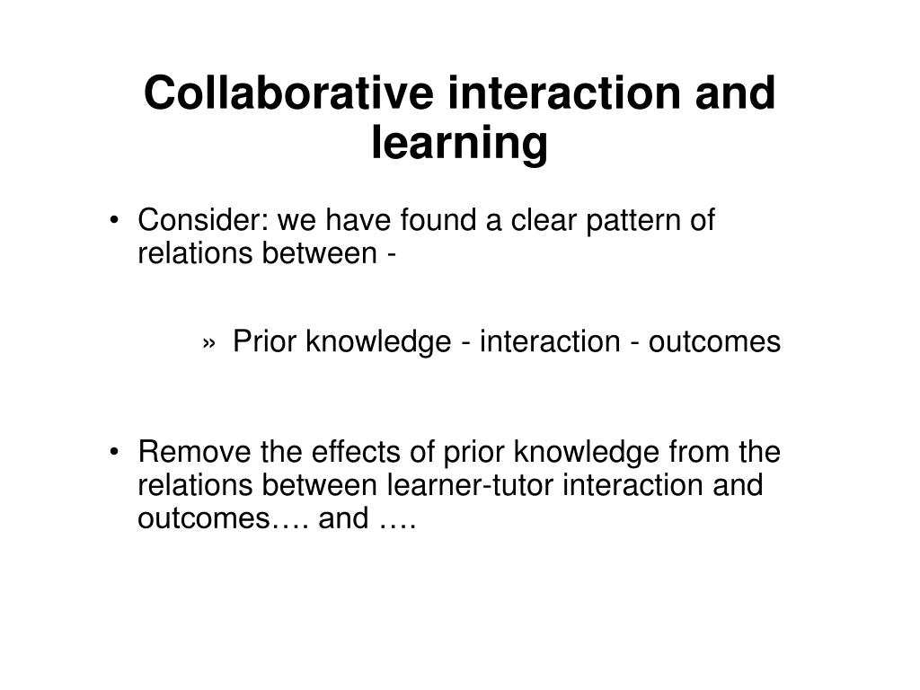 Collaborative interaction and learning