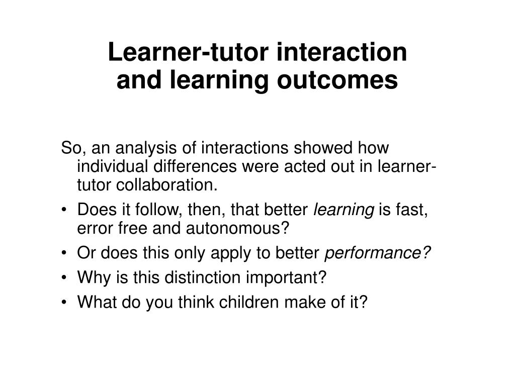 Learner-tutor interaction