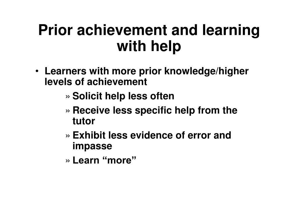 Prior achievement and learning with help