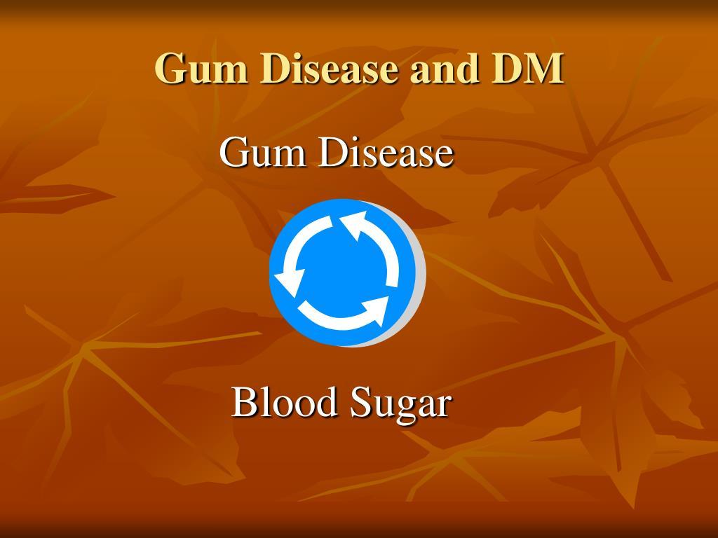 Gum Disease and DM
