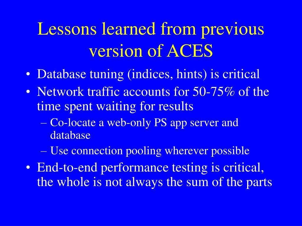Lessons learned from previous version of ACES