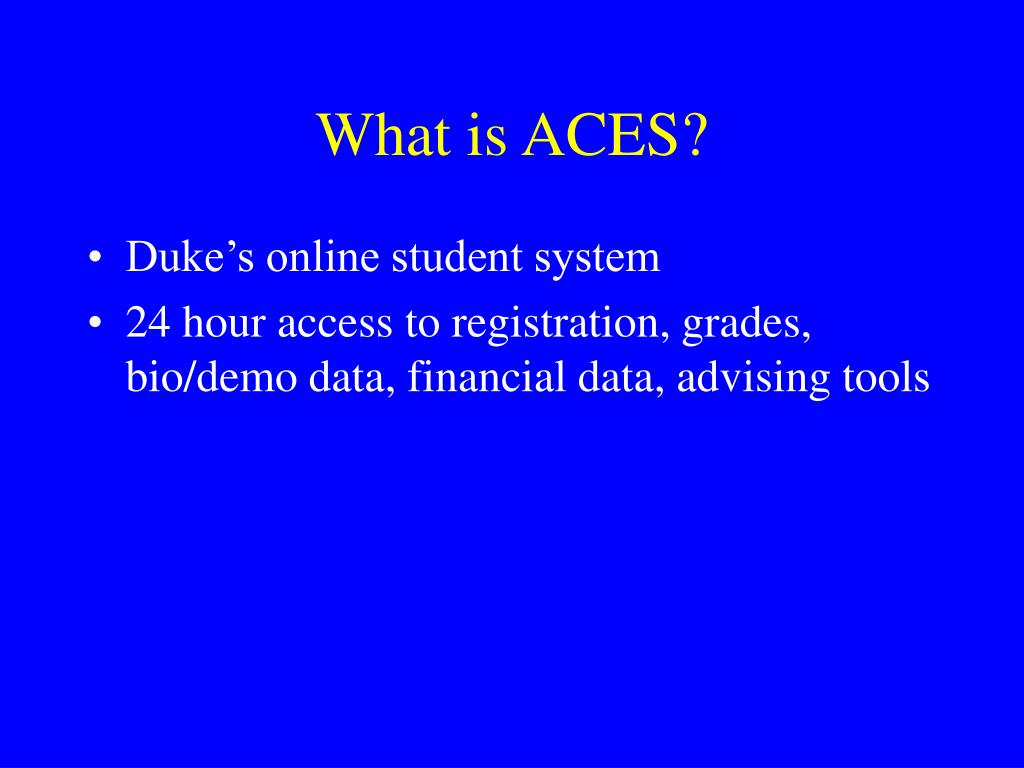 What is ACES?