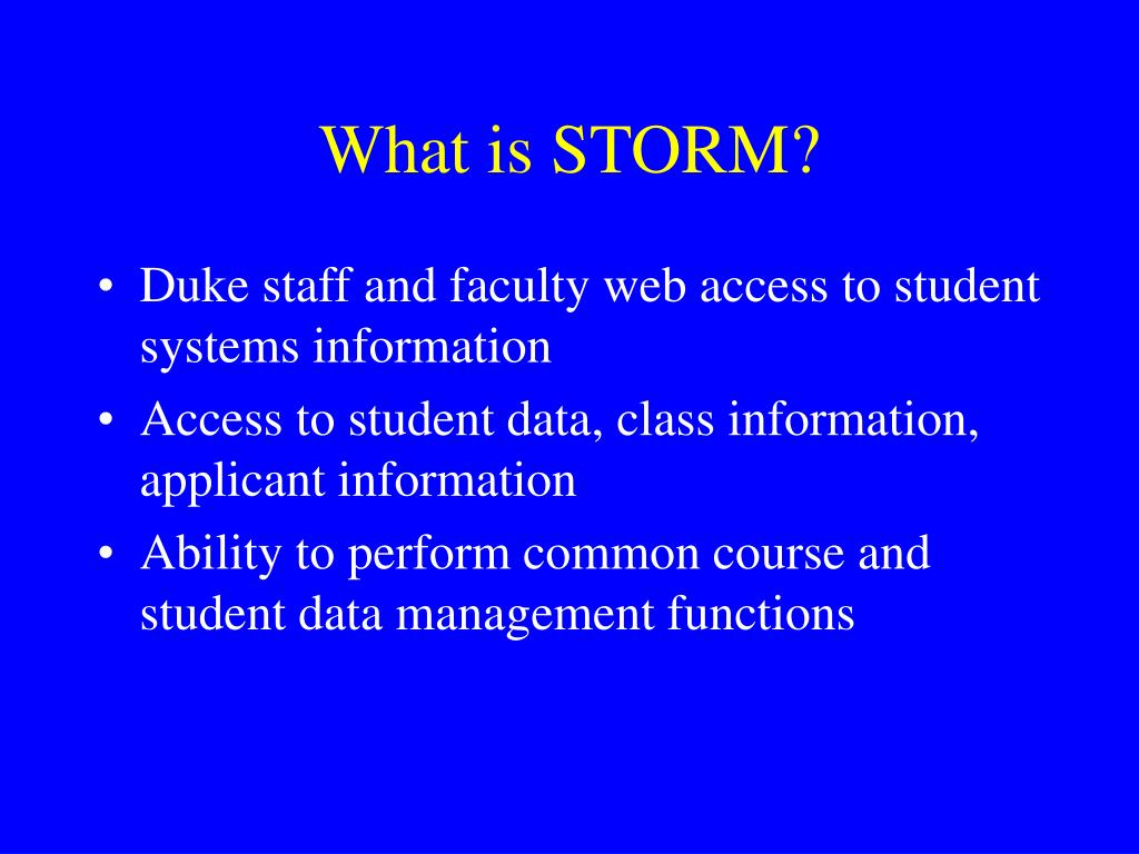 What is STORM?
