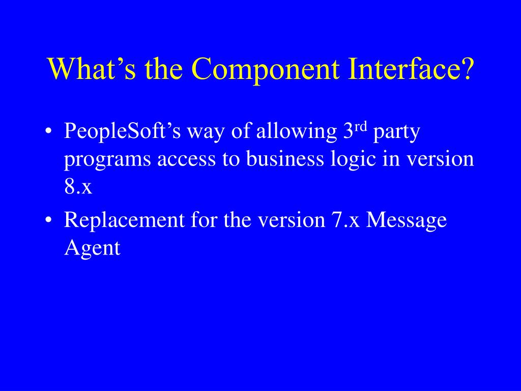 What's the Component Interface?