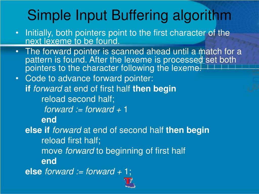 Simple Input Buffering algorithm