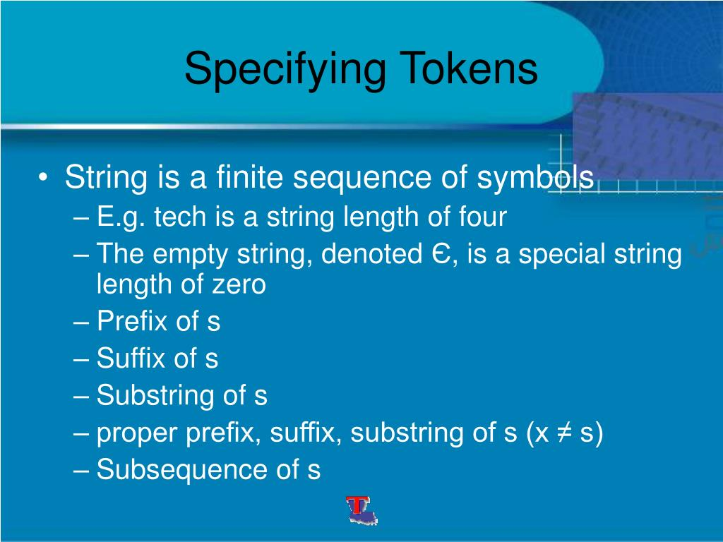Specifying Tokens