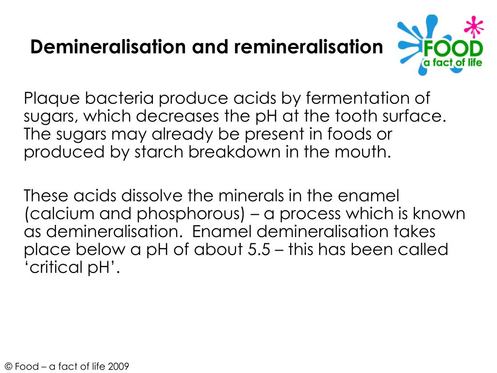 Demineralisation and remineralisation