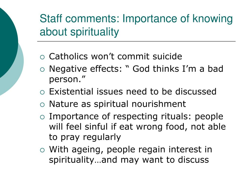 Staff comments: Importance of knowing about spirituality