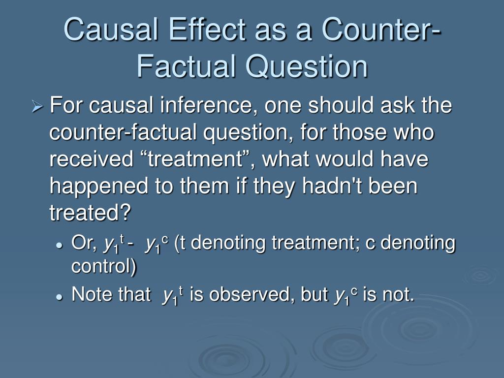 Causal Effect as a Counter-Factual Question