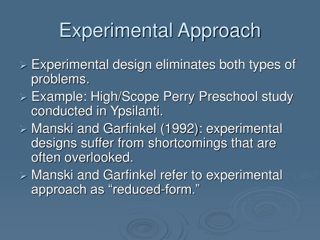 Experimental Approach