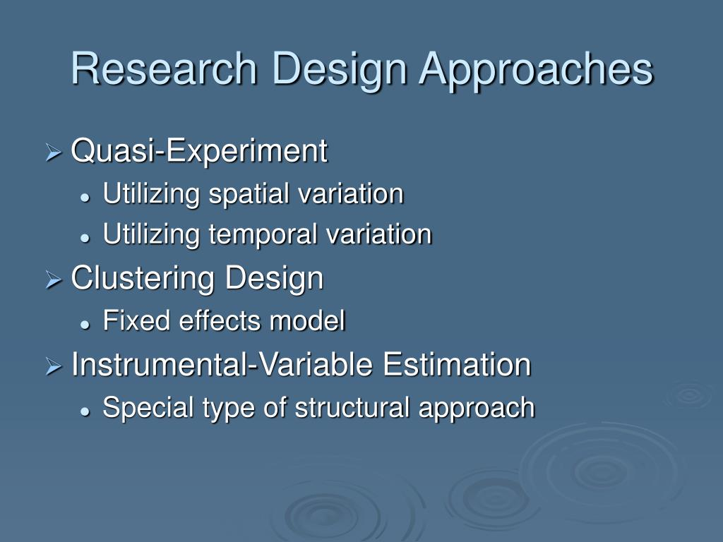 Research Design Approaches