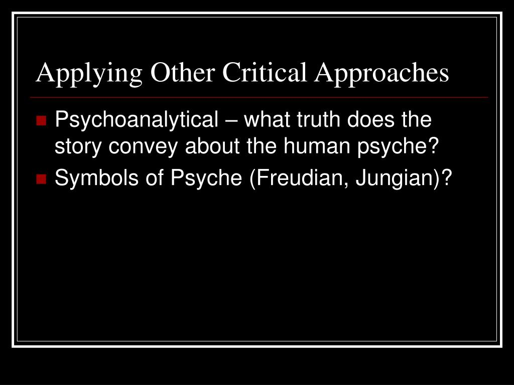 Applying Other Critical Approaches