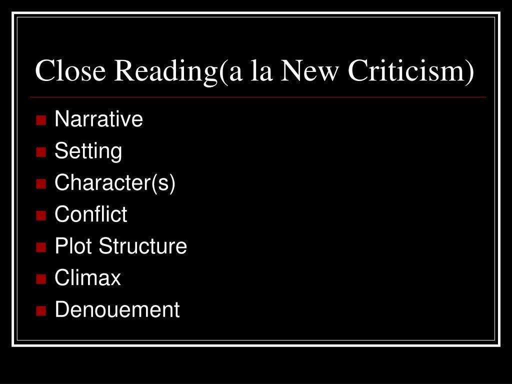 Close Reading(a la New Criticism)