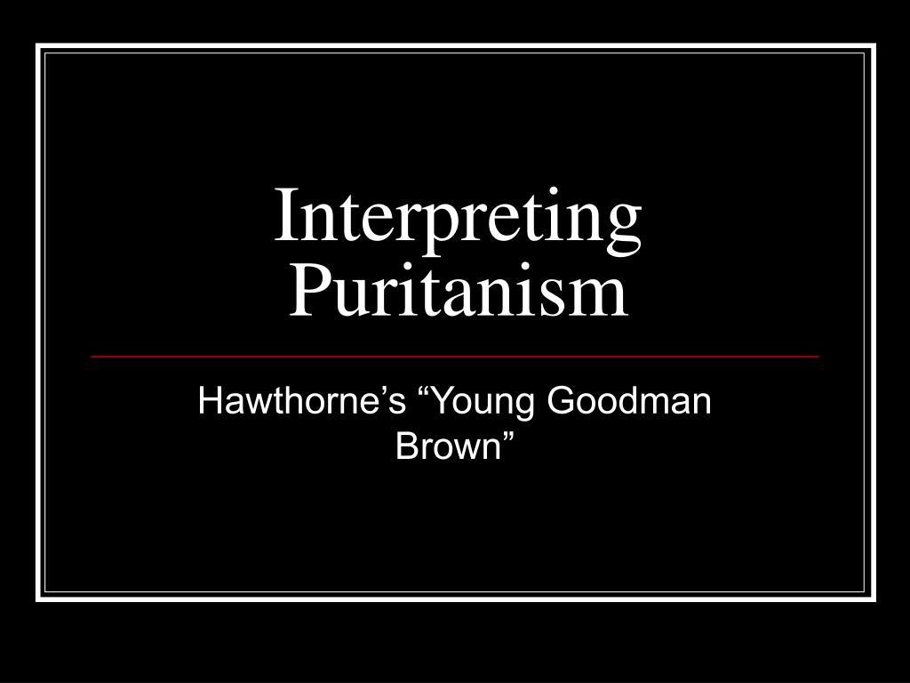 Interpreting Puritanism