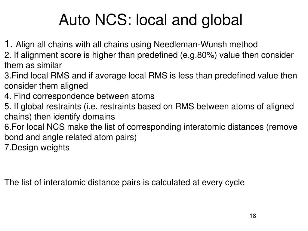 Auto NCS: local and global