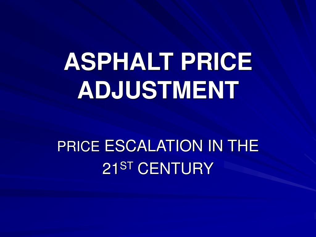 asphalt price adjustment
