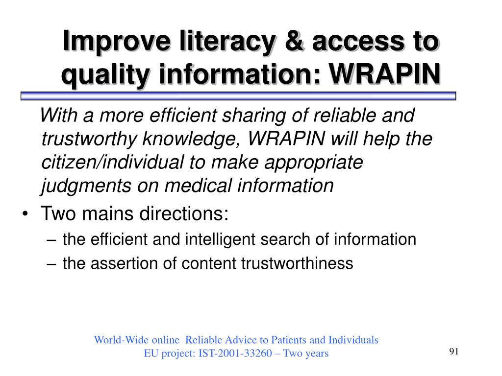 Improve literacy & access to quality information: