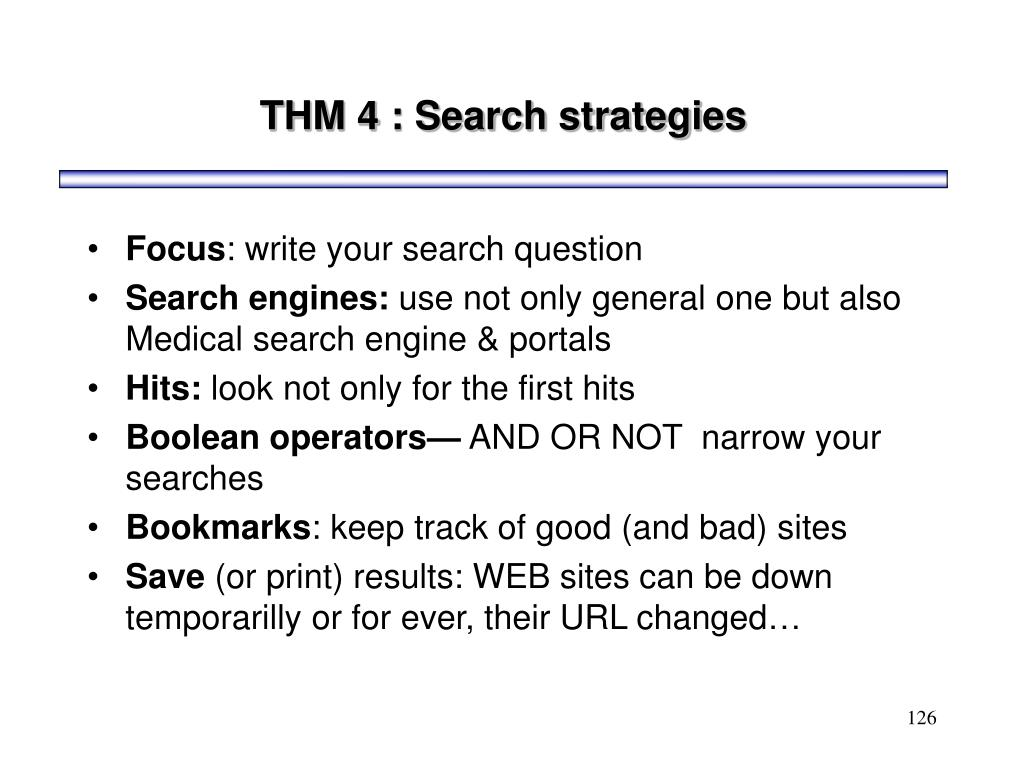 THM 4 : Search strategies