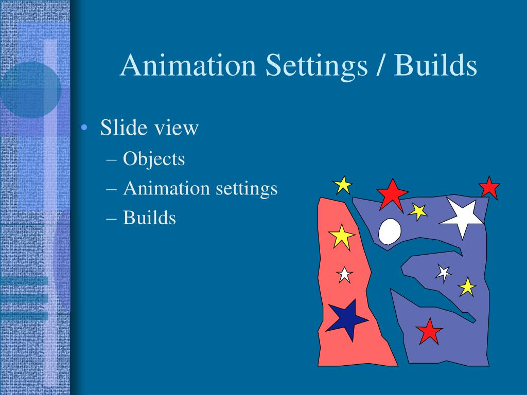Animation Settings / Builds