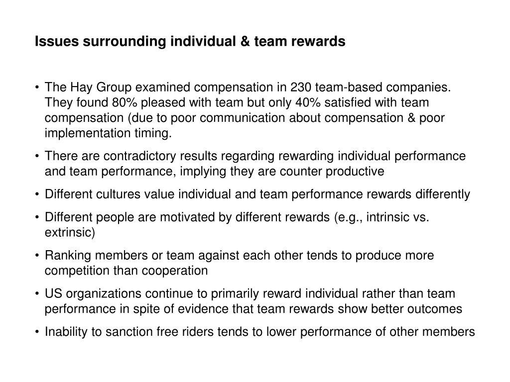 Issues surrounding individual & team rewards