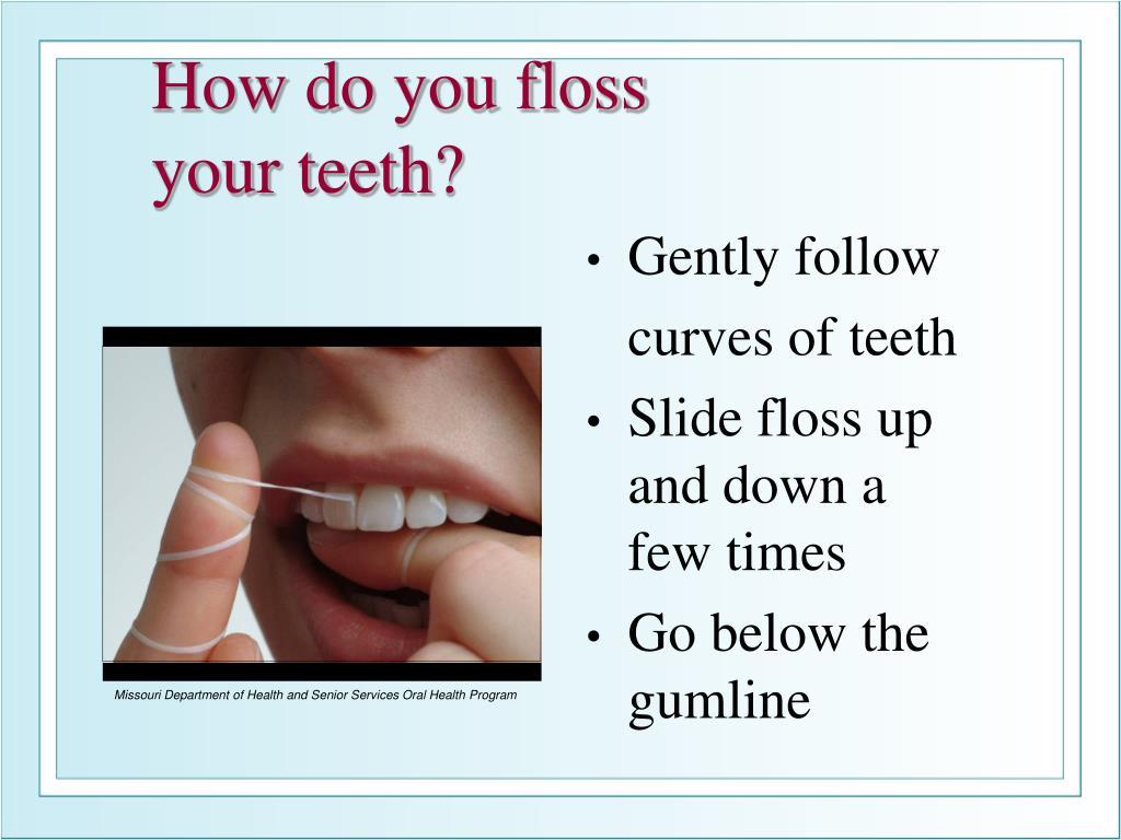 How do you floss