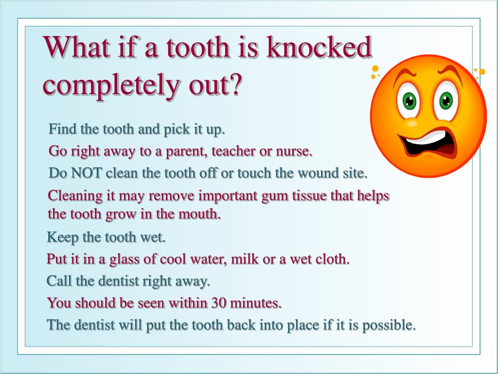 Find the tooth and pick it up.