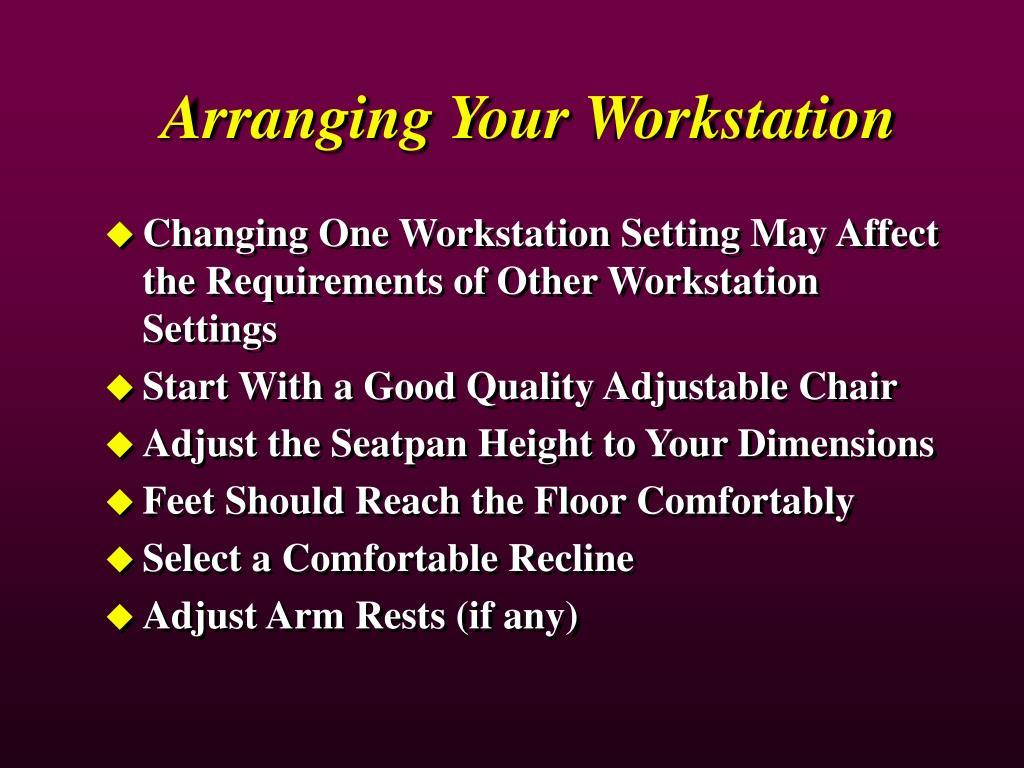 Arranging Your Workstation