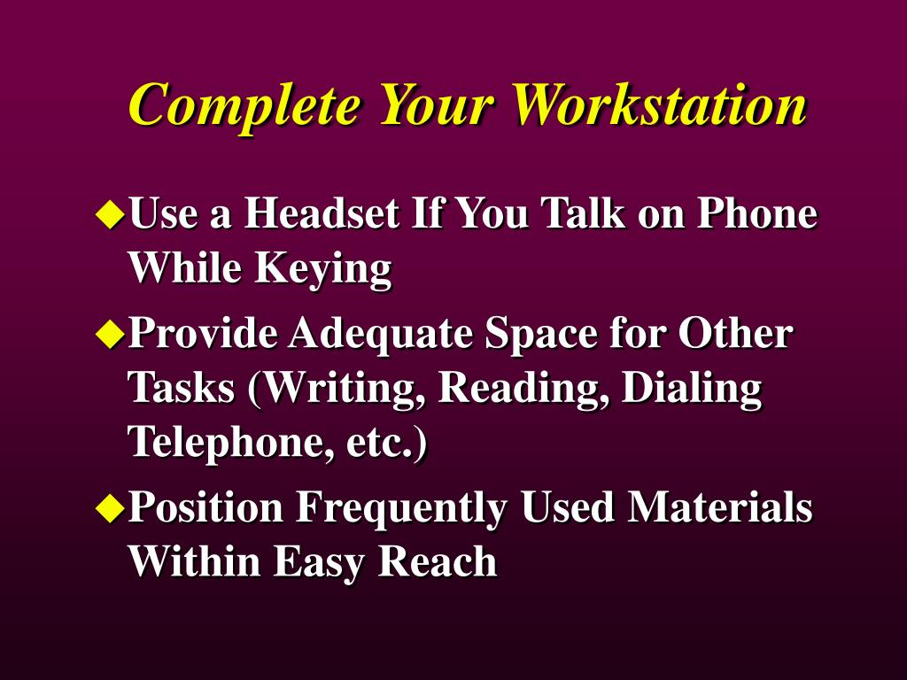 Complete Your Workstation