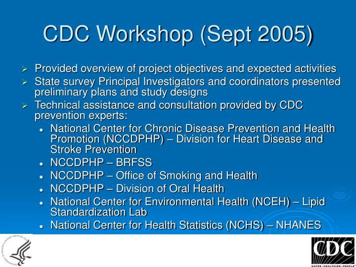 CDC Workshop (Sept 2005)